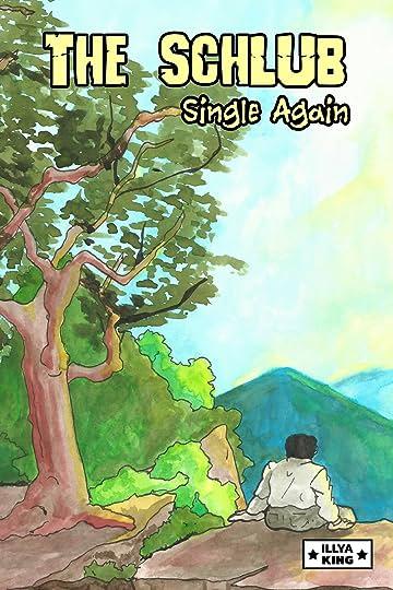 The Schlub Vol. 4: Single Again