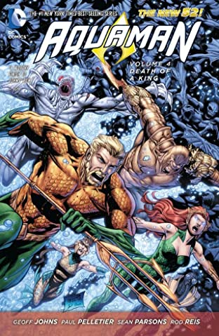 Aquaman (2011-) Vol. 4: Death of A King