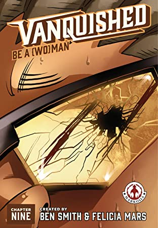 Vanquished #9: Be a Woman