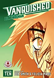 Vanquished #10: Be a Woman