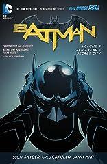 Batman (2011-) Vol. 4: Zero Year- Secret City
