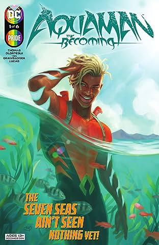 Aquaman: The Becoming (2021-) No.1