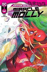 Batman Secret Files: Miracle Molly (2021-) No.1