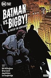 Batman Vs. Bigby! A Wolf In Gotham (2021-) #1