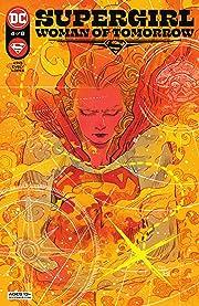 Supergirl: Woman of Tomorrow (2021-2022) No.4