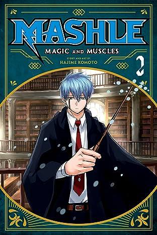 Mashle: Magic and Muscles Vol. 2: Mash Burnedead And The Magic Of Iron