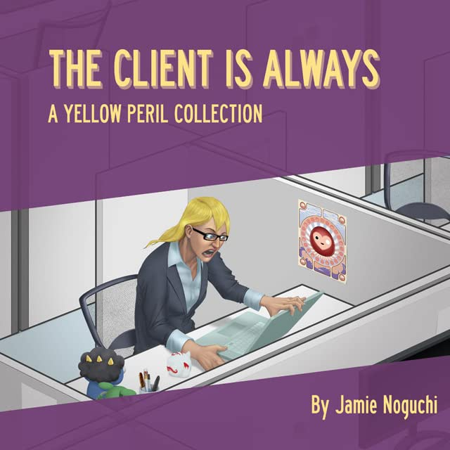 Yellow Peril Vol. 2: The Client is Always