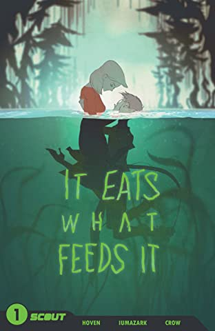 It Eats What Feeds It Vol. 1