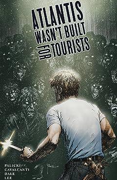 Atlantis Wasn't Built For Tourists Tome 1