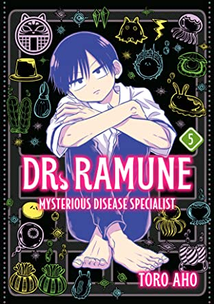 Dr. Ramune -Mysterious Disease Specialist- Tome 5