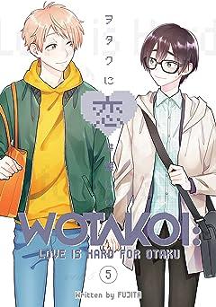 Wotakoi: Love Is Hard for Otaku Vol. 5