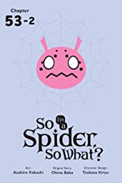 So I'm a Spider, So What? #53.2