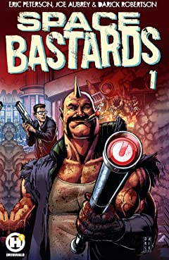 Space Bastards Tome 1