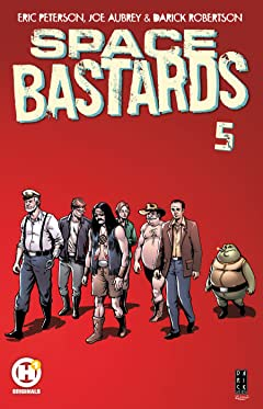 Space Bastards Tome 5