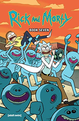 Rick and Morty Book Seven: Deluxe Edition
