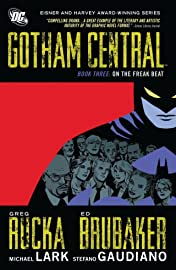 Gotham Central: Book 3: On the Freak Beat