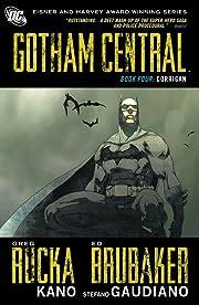 Gotham Central: Book 4: Corrigan