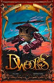 Dweores Book Six