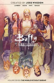 Buffy the Vampire Slayer Vol. 7