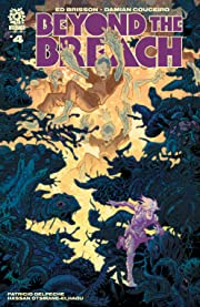 Beyond the Breach #4