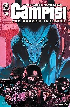 CAMPISI #3: THE DRAGON INCIDENT