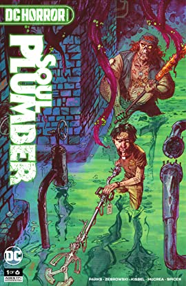 DC Horror Presents: Soul Plumber (2021-) #1