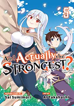 Am I Actually the Strongest? Tome 5