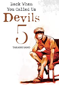 Back When You Called Us Devils Tome 5