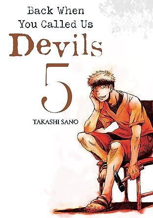 Back When You Called Us Devils Vol. 5