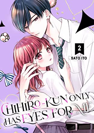 Chihiro-kun Only Has Eyes for Me Vol. 2