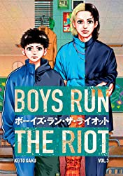 Boys Run the Riot Tome 3