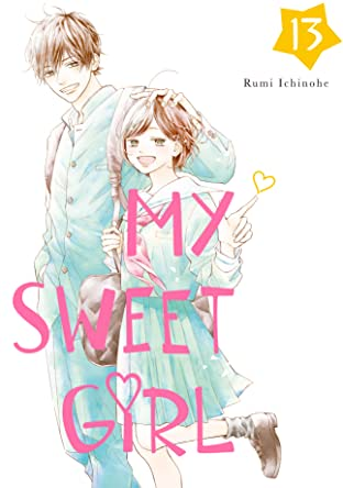 My Sweet Girl Vol. 13