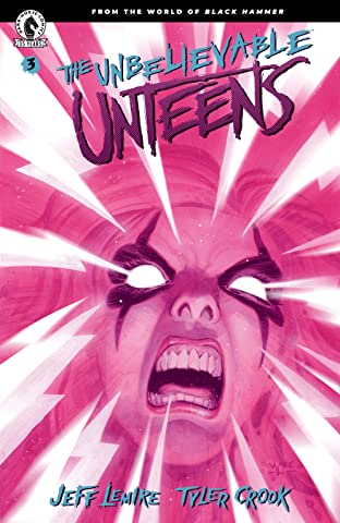 The Unbelievable Unteens: From the World of Black Hammer #3