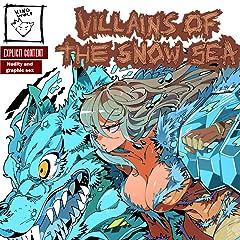 Villains of the Snow Sea No.2