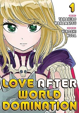 Love After World Domination Vol. 1