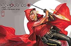Echolands #1: Raw Cut Edition