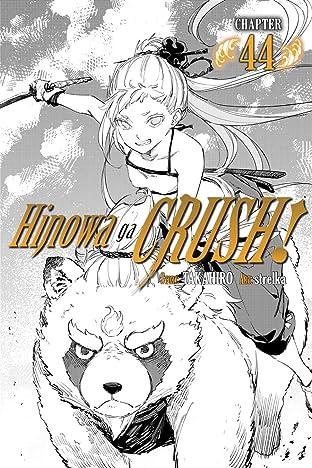 Hinowa ga CRUSH! #44