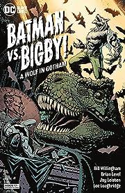 Batman Vs. Bigby! A Wolf In Gotham (2021-) #2