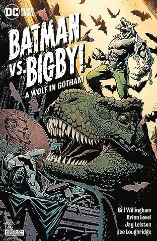 Batman Vs. Bigby! A Wolf In Gotham (2021-) No.2