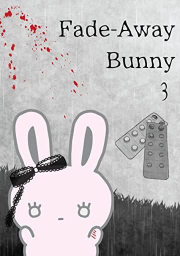 Fade-Away Bunny Tome 3