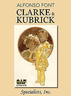 Clarke & Kubrick Vol. 1: Specialists, Inc.