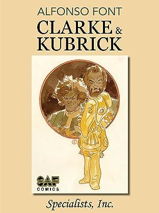 Clarke & Kubrick Tome 1: Specialists, Inc.