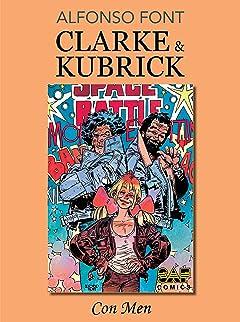 Clarke & Kubrick Vol. 2: Con Men
