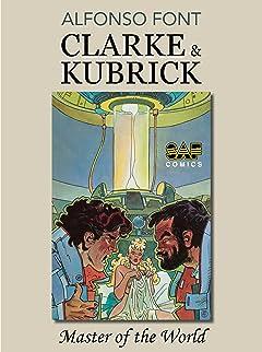 Clarke & Kubrick Vol. 3: Master of the World