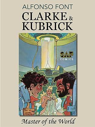 Clarke & Kubrick Tome 3: Master of the World
