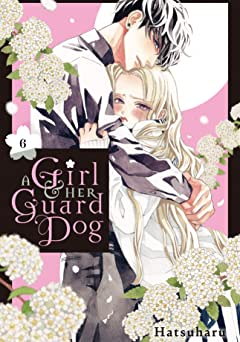A Girl & Her Guard Dog Vol. 6