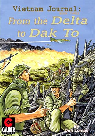 Vietnam Journal Vol. 3: From the Delta to Dak To