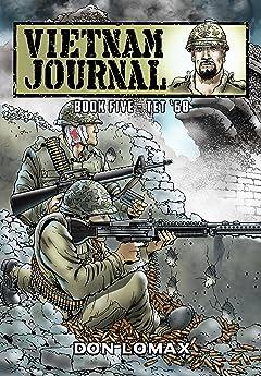 Vietnam Journal Vol. 5: TET '68