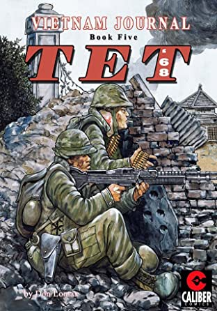 Vietnam Journal Vol. 5: TET '68