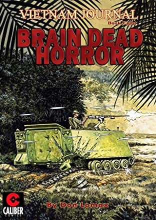 Vietnam Journal Vol. 8: Brain Dead Horror